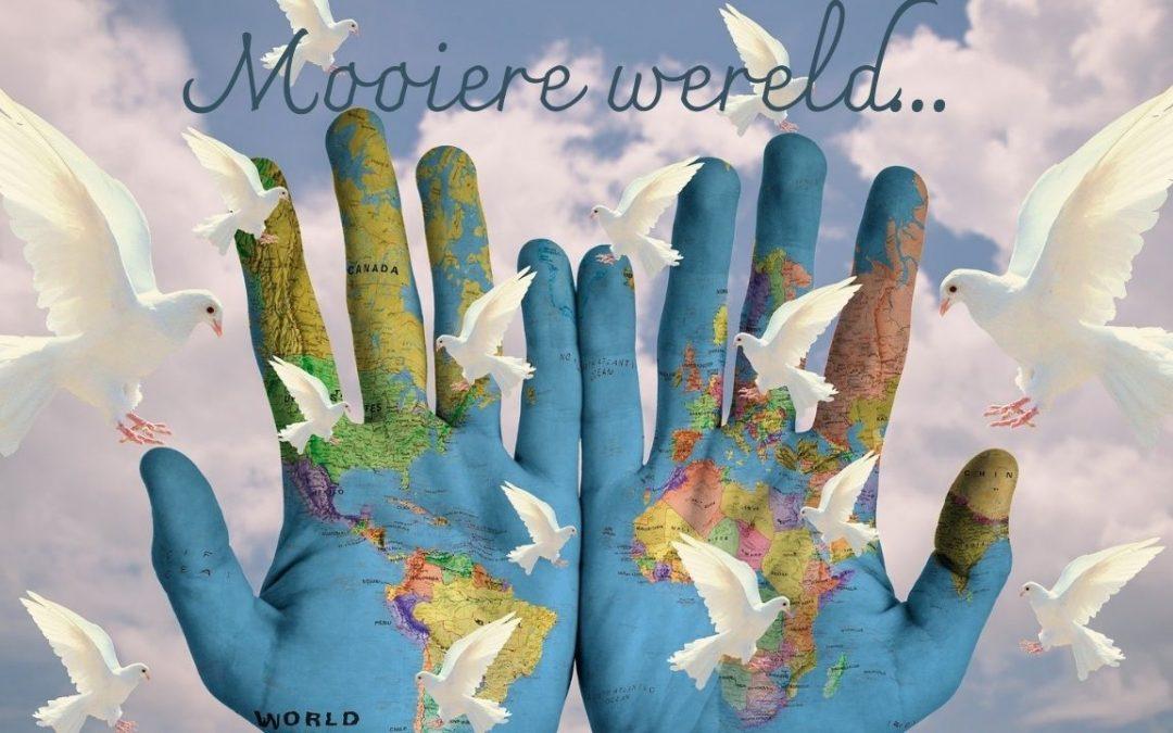 Laten we de wereld mooier maken